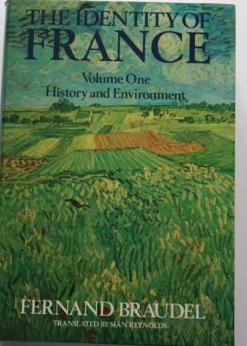 9780002177733: The Identity of France: v. 1. History and Environment.