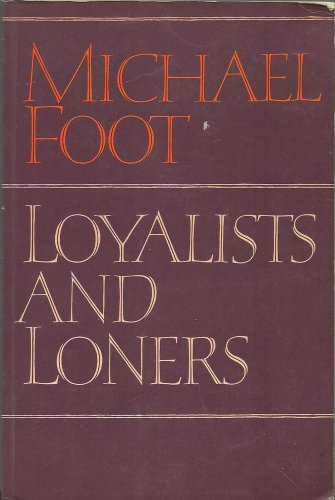 9780002177788: Loyalists and Loners