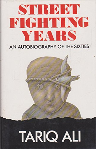 9780002177795: Street Fighting Years: An Autobiography of the Sixties