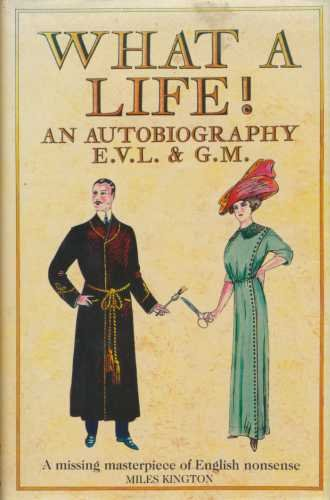 9780002177962: What a Life!: An Autobiography of E.V.L. and G.M.