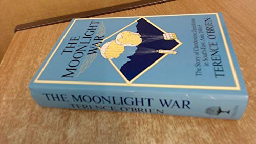9780002178037: The moonlight war: The story of clandestine operations in South-East Asia, 1944-5