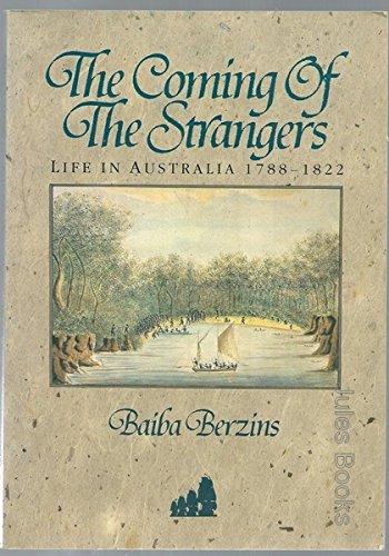 9780002178136: Coming of Strangers: Life in Australia 1788-1822