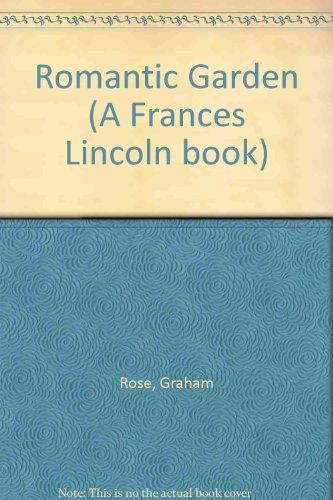 9780002178198: Romantic Garden (A Frances Lincoln book)