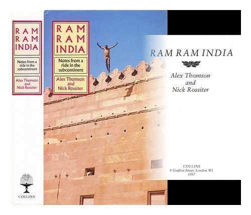Ram Ram India: Rossiter, Nick, Thomson, Alex