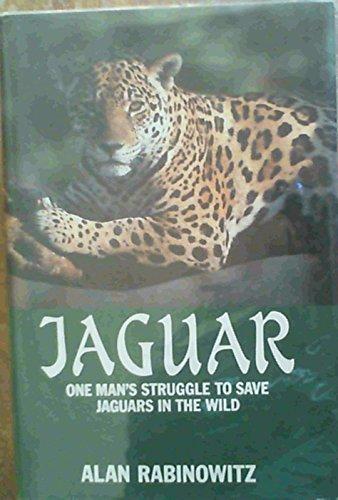 9780002178273: Jaguar One Man's Struggle to Save Jaguars in the Wild