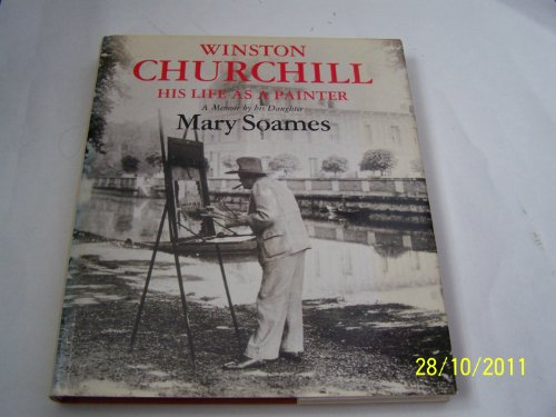 9780002178686: Winston Churchill: His Life as a Painter