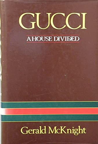 9780002179065: Gucci: a House Divided