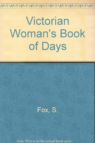 9780002179386: Victorian Woman's Book of Days