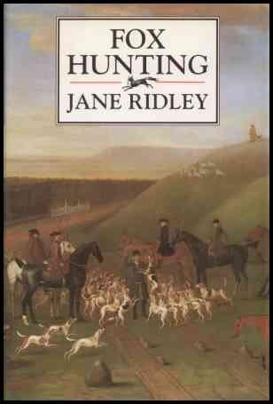 FOX HUNTING: Ridley, Jane