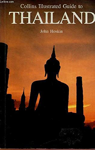 9780002179539: Collins Illustrated Guide to Thailand