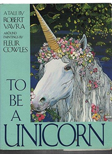 9780002179591: To be a Unicorn