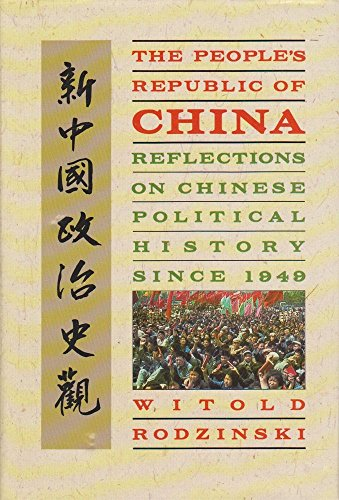 9780002179799: The People's Republic of China: Reflections on Chinese Political History Since 1949