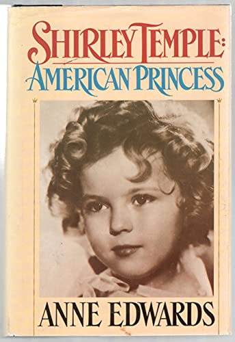 9780002179881: Shirley Temple: American Princess