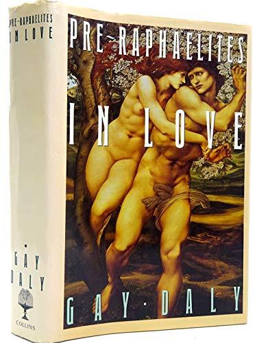 9780002179928: The Pre-Raphaelites in Love