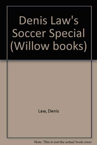 9780002180047: Denis Law's Soccer Special (Willow books)