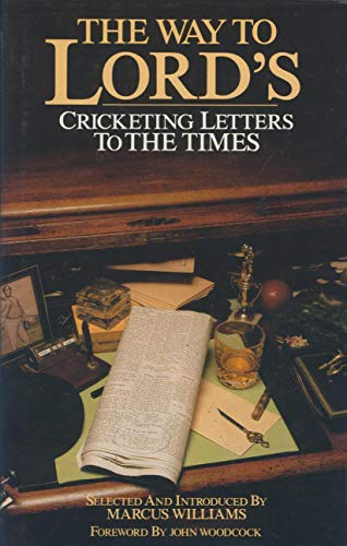 9780002180108: Way to Lord's: Cricketing Letters to