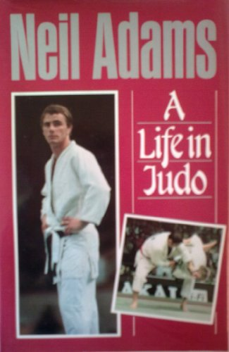 A LIFE IN JUDO.: Neil. (SIGNED) With