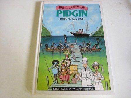 9780002180214: Brush Up Your Pidgin (Willow books)