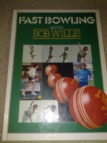 9780002180221: Fast Bowling with Bob Willis
