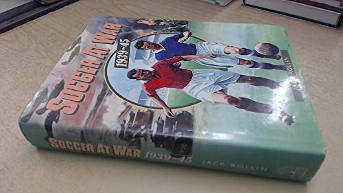 9780002180238: Soccer at War, 1939-45