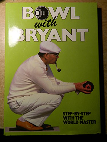 9780002180252: Bowl with Bryant