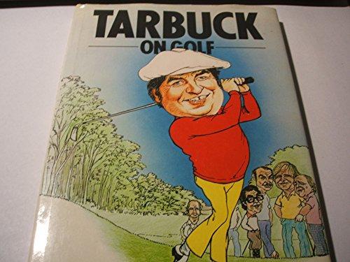 9780002180290: Tarbuck on Golf