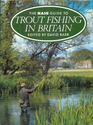 9780002180306: Haig Guide to Trout Fishing in Britain