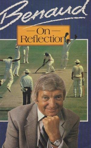 9780002180344: Benaud on Reflection