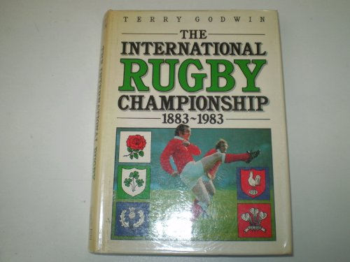 Int Rugby Champions 1883-1983 (000218060X) by Terry Godwin