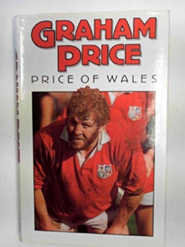 Graham Price: Price of Wales (0002180669) by Graham Price; Terry Godwin