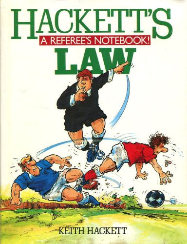 9780002180764: Hacketts Law a Referees Notebook
