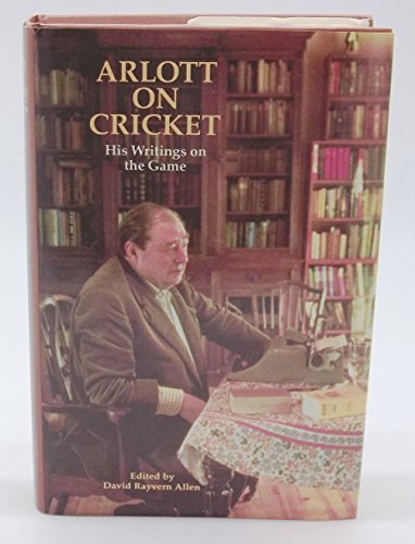 9780002180825: Arlott On Cricket - His Writings on the Game (Willow Books)
