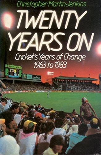 9780002180870: Twenty Years on: Cricket's Years of Change, 1963-83