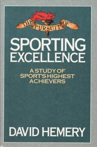 9780002181457: The Pursuit of Sporting Excellence: Study of Sport's Highest Achievers