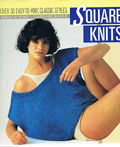 9780002181587: Square Knits: Over 30 Easy-to-Knit, Classic Styles