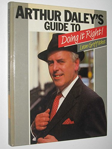 9780002181761: Arthur Daley's Guide to Doing it Right