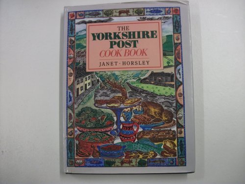 "Yorkshire Post"" Cook Book: Horsley, Janet"