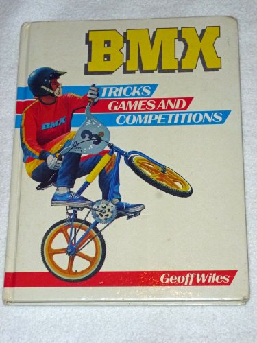 9780002181815: Bicycle Motocross Tricks, Games and Competitions (Willow books)