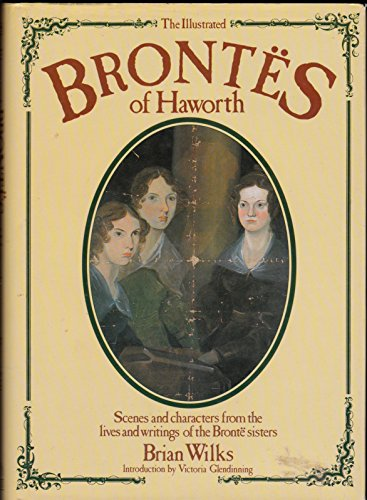 9780002181921: The Illustrated Brontes of Haworth (Willow Books)