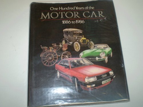 9780002181945: One Hundred Years of the Motor Car, 1886-1986 (Willow books)