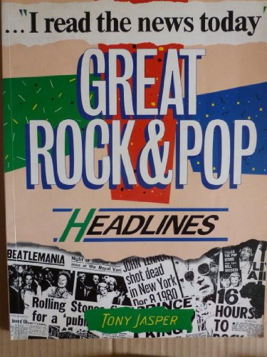 9780002181969: I Read the News Today: Great Rock and Pop Headlines