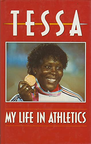 9780002182119: Tessa: My Life in Athletics