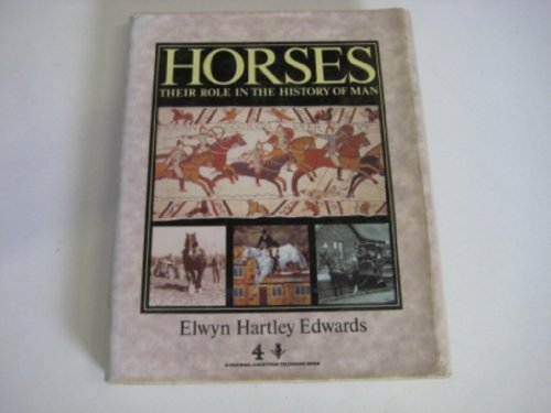 9780002182164: Horses: Their Role in the History of Man