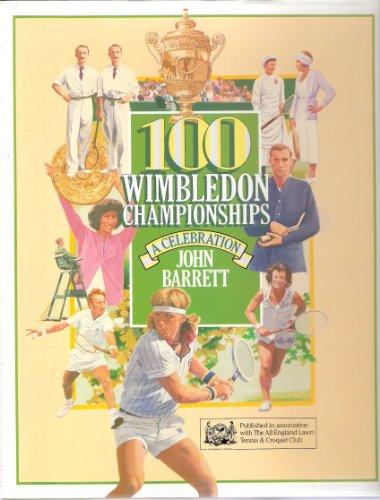 9780002182201: 100 Wimbledon Championships: A Celebration