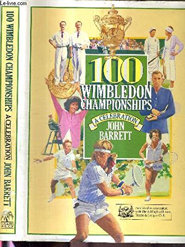 9780002182201: 100 Wimbledon Champions: A Celebration (Willow books)
