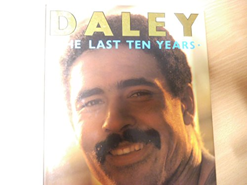 9780002182294: Daley: The Last 10 Years