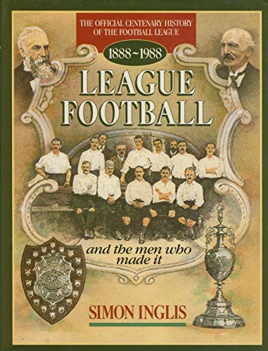 9780002182423: League Football and the Men Who Made it