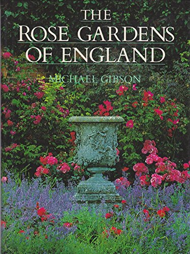 9780002182430: The Rose Gardens of England