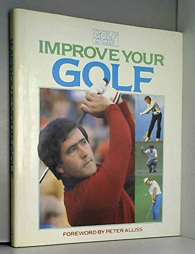 9780002182508: Improve Your Golf