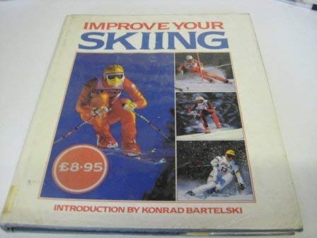 9780002182584: Improve Your Skiing